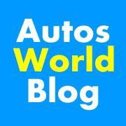 Autos World Blog