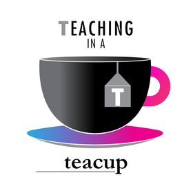 Teaching in a Teacup