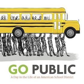 GO PUBLIC: A Day in the Life of an American School District