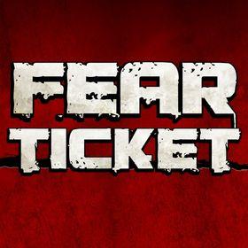 Fear Ticket