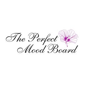 Perfect Mood Board