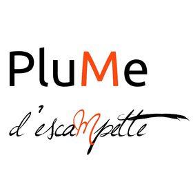 PluMe d'EscaMpette