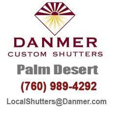 Danmer Custom Shutters Palm Desert
