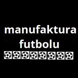 Manufaktura Futbolu