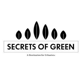 Secrets of Green - A Destination for Urbanists