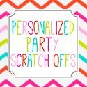 Personalized Party Scratch Offs