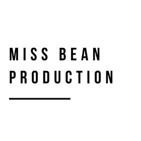 Miss Bean Production