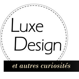 Luxe, Design et autres curiosités