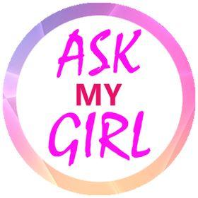 Ask My Girl