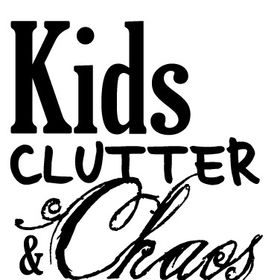 Kids, Clutter & Chaos