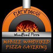 Fire'N'Dough - Wood Fired Pizza