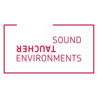 TAUCHER Sound Environments