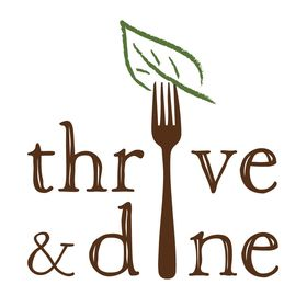 Thrive and Dine
