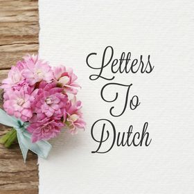 Letters To Dutch