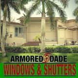 Armored Dade Windows and Shutters