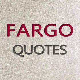 Fargo Quotes