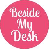 Beside My Desk