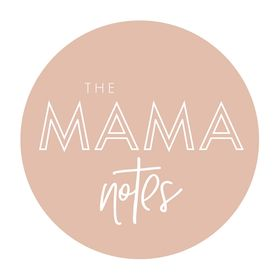 THE MAMA NOTES