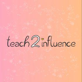 Teach2influence