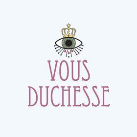 Vous Duchesse