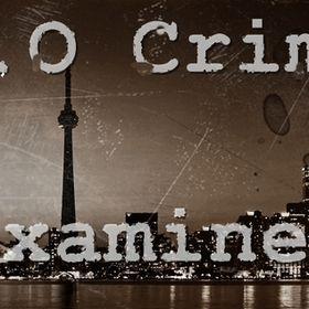 TorontoCrimeExaminer