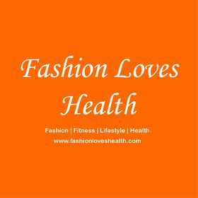 Fashion Loves Health