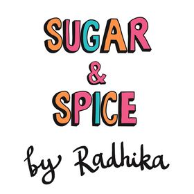 Sugar & Spice By Radhika