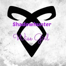 Shadowhunter Wise Girl