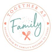 Together as Family Recipes