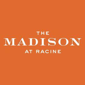 Madison at Racine