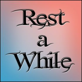 Rest a While 's Pins