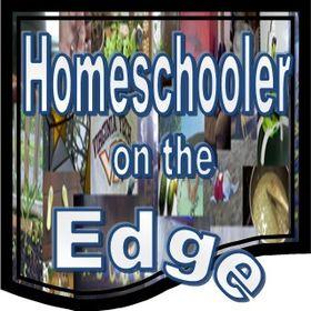 Homeschooler on the Edge