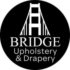 Bridge Upholstery and Drapery
