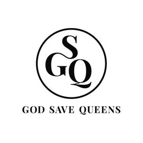 GOD SAVE QUEENS