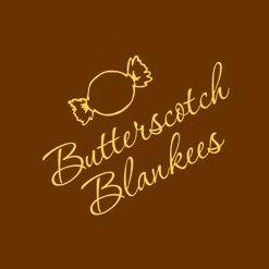 Butterscotch Blankees .