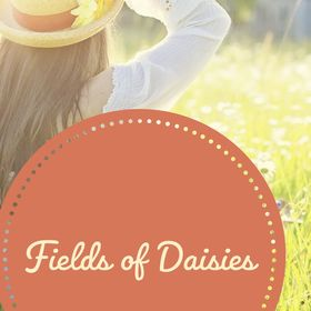 Fields of Daisies   Gentle Learning, Encouragement for Families, & Living the Abundant Life