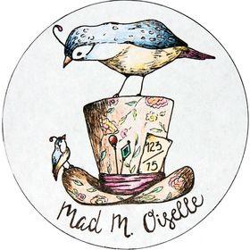 Mad M. Oiselle