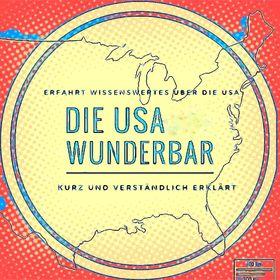 Die USA wunderbar- Dein USA Wissensblog