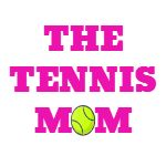 The Tennis Mom