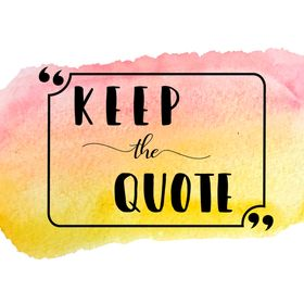 Keep the Quote