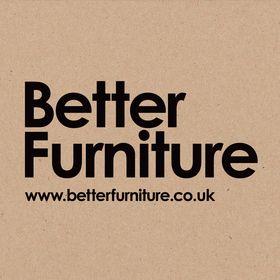 Better Furniture