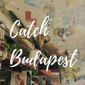 Catch Budapest | Life and Language in the Hungarian Capital