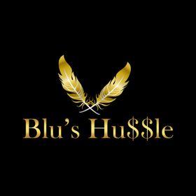 Blu's Hu$$le