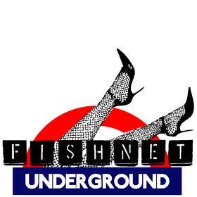 Fishnet Underground