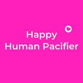 Happy Human Pacifier