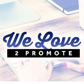 We Love 2 Promote