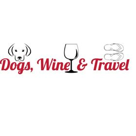 Dogs, Wine and Travel
