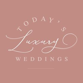 Today's Luxury Weddings