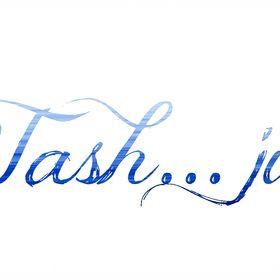 Tash...just Tash!