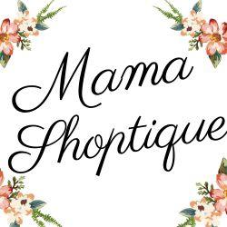 Mama Shoptique